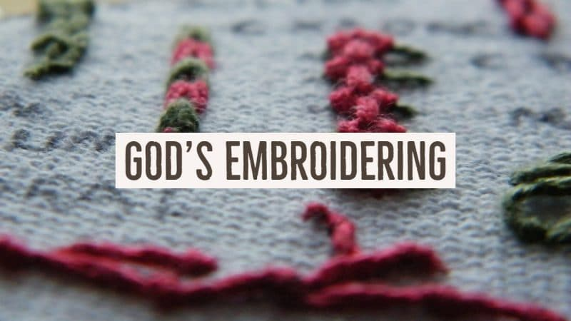 Jack Hyles Poetry- God's Embroidering
