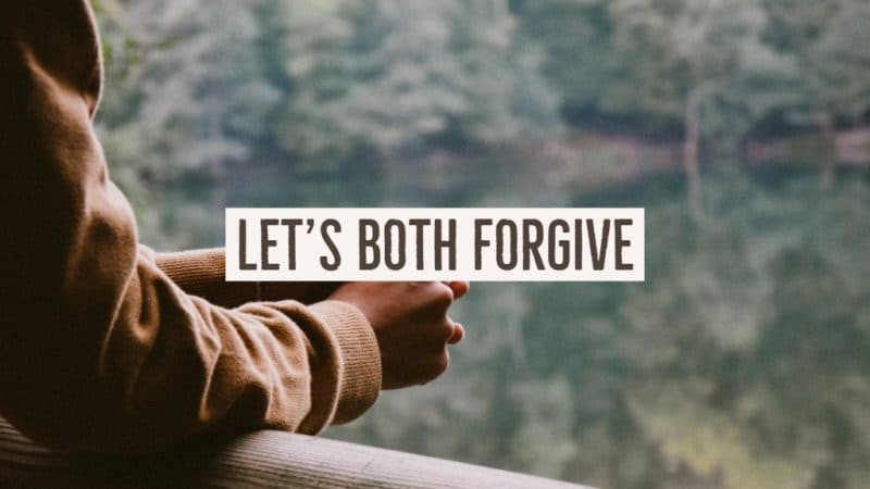 Jack Hyles Poetry- Let's Both Forgive